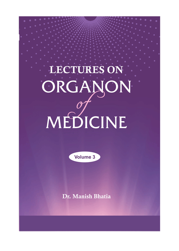 Lectures on Hahnemann's Organon of Medicine vol 3